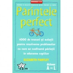 Parintele perfect vol 1 - Business Tech